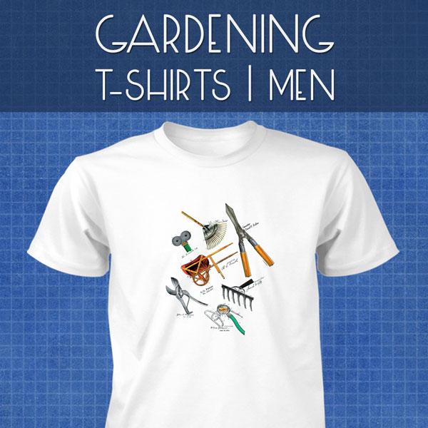 Gardening T-Shirts | Men